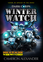 Winter Watch (Dark Corps) (Volume 11)