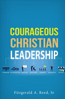 Courageous Christian Leadership