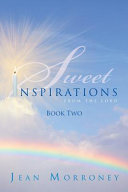 SWEET INSPIRATIONS FROM THE LORD