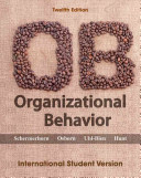 Organizational Behavior, 12th Edition International Student Version