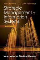 Strategic Management of Information Systems, 5th Edition International Student Version