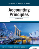 Accounting Principles, 12th Edition International Student Version