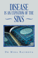 Disease is an Expiation of the Sins