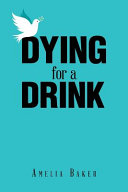 Dying for a Drink