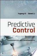 Predictive Control: Fundamentals and Developments