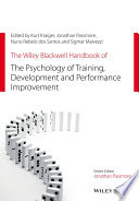 The Wiley Blackwell Handbook of the Psychologyof Training, Development, and PerformanceImprovement