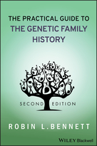 The Practical Guide to the Genetic Family History, Second Edition