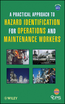A Practical Approach to Hazard Identification forOperations and Maintenance Workers