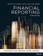 Financial Reporting 3e Print and Interactive E-Text