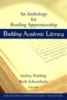 Building Academic Literacy: An Anthology for Reading Apprenticeship