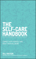 The Self-Care Handbook - Connect with yourself andboost your wellbeing