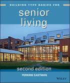 Building Type Basics for Senior Living, Second Edition