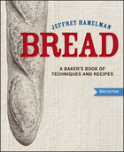 Bread: A Baker's Book of Techniques and Recipes,Second Edition