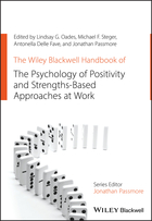 The Wiley Blackwell Handbook of the Psychology ofPositivity and Strengths-Based Approaches at Work