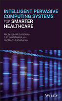 Intelligent Pervasive Computing Systems forSmarter Healthcare