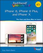 Teach Yourself VISUALLY iPhone 8, iPhone 8 Plusand iPhone X
