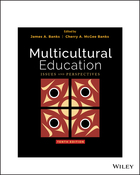 Multicultural Education: Issues and Perspectives,10th Edition