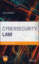 Cybersecurity Law, Second Edition