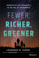 Fewer, Richer, Greener: Prospects for Humanity inan Age of Abundance