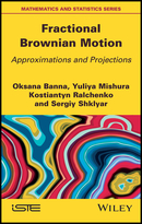 Fractional Brownian Motion - Approximations andProjections