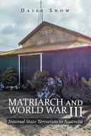 Matriarch and World War III