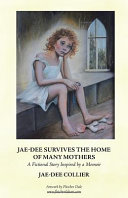 Jae-Dee Survives the Home of Many Mothers