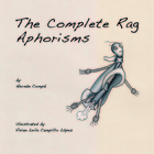 The Complete Rag Aphorisms