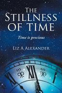 The Stillness of Time