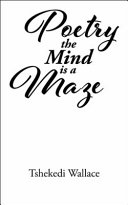 Poetry, the Mind Is a Maze