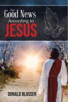 The Good News According to Jesus : A Progressive Journey