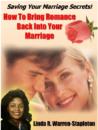 Saving Your Marriage Secrets! How To Bring Romance Back Into Your Marriage Kindle Edition