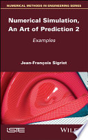 Numerical Simulation, An Art of Prediction -Volume 2: Examples