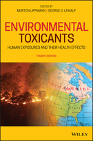 Environmental Toxicants: Human Exposures and Their Health Effects, Fourth Edition