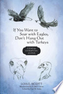 If You Want to Soar with Eagles, Don't Hang Out with Turkeys