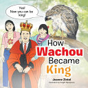 How Wachou Became King