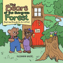The Bears of the Evergreen Forest