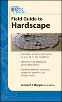 Graphic Standards Field Guide to Hardscape