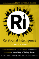 Relational Intelligence: How Leaders Can Expand Their Influence Through a New Way of Being Smart