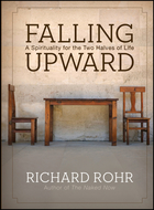 Falling Upward: A Spirituality for the Two Halvesof Life