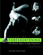 Atlas of Foreshortening: The Human Figure in DeepPerspective, Second Edition