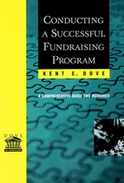 Conducting a Successful Fundraising Program:A Comprehensive Guide and Resource