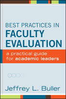 Best Practices in Faculty Evaluation: A PracticalGuide for Academic Leaders