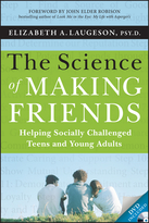 The Science of Making Friends: Helping Socially Challenged Teens and Young Adults (w/DVD)