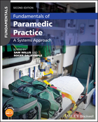 Fundamentals of Paramedic Practice - A SystemsApproach 2e