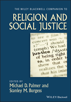 The Wiley-Blackwell Companion to Religion andSocial Justice