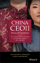China CEO, Second Edition: Voices of Experience from 30+ International Business Leaders