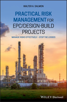 PRACTICAL RISK MANAGEMENT FOR EPC/DESIGN-BUILD PROJECTS £Manage Risks Effectively - Stop The Losses]