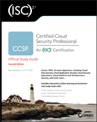 (ISC)2 CCSP Certified Cloud Security ProfessionalOfficial Study Guide, 2nd Edition