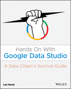 Hands On With Google Data Studio: A Data CitizensSurvival Guide