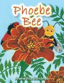 Phoebe Bee